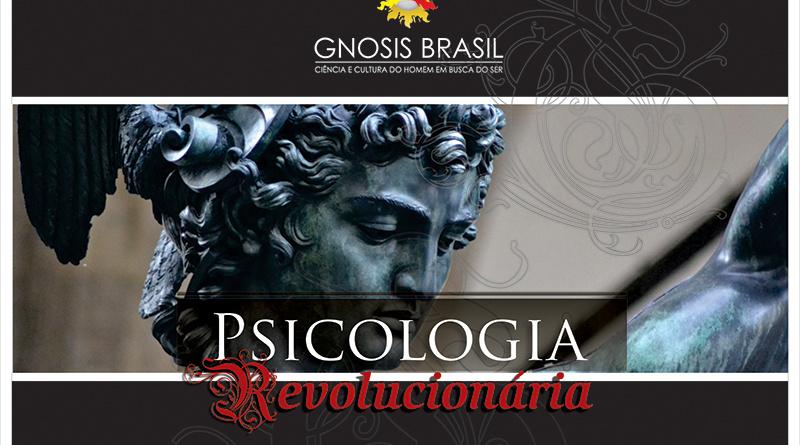 Gnosis Brasil - Psicologia Revolucionaria